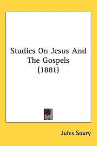 Studies on Jesus and the Gospels