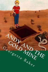 Andy and the Gold Mine