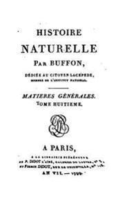 Histoire Naturelle - Tome VIII
