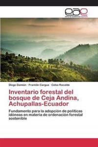 Inventario Forestal del Bosque de Ceja Andina, Achupallas-Ecuador
