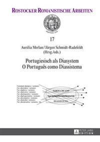 Portugiesisch ALS Diasystem- O Portuguès Como Diassistema