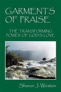 Garments of Praise