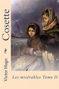Cosette: Les Miserables Tome II