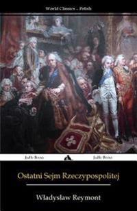 Ostatni Sejm Rzeczypospolitej: Rok 1794