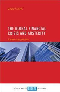 The Global Financial Crisis and Austerity