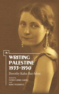 Writing Palestine 1933-1950