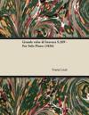 Grande valse di bravura S.209 - For Solo Piano (1836)