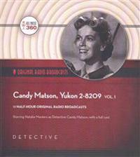 Candy Matson, Yukon 2-8209, Vol. 1