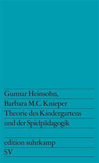 Theorie des Kindergartens und der Spielpädagogik