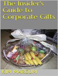 Insider's Guide to Corporate Gifts