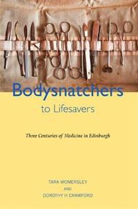 Bodysnatchers to Life Savers