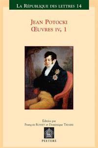 Jean Potocki - Oeuvres IV.1: Manuscrit Trouve a Saragosse (Version de 1810)