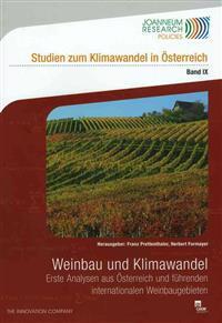 Weinbau Und Klimawandel: Erste Analysen Aus Osterreich Und Fuhrenden Internationalen Weinbaugebieten