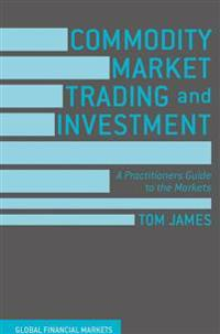 Commodity Market Trading and Investment
