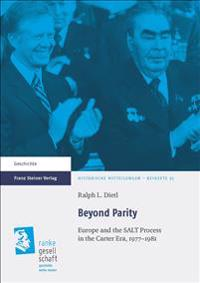 Beyond Parity: NATO Europe and the Salt Process in the Carter Era, 1977-1981