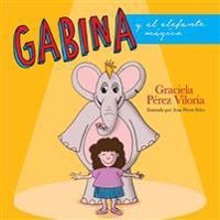 Gabina y El Elefante Magico