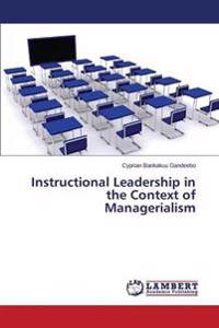 Instructional Leadership in the Context of Managerialism
