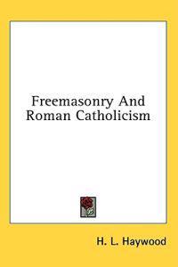 Freemasonry and Roman Catholicism