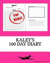 Kaley's 100 Day Diary