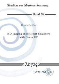 3-D Imaging of the Heart Chambers With C-Arm CT / 3D-Bildgebung der Herzkammern mit C-Bogen-CT