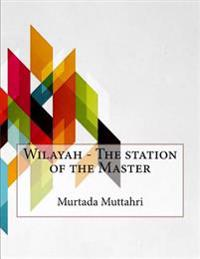 Wilayah - The Station of the Master