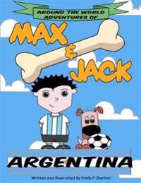 Around the World Adventures of Max & Jack Argentina