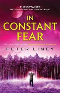 In Constant Fear: The Detainee Book 3