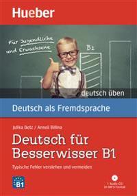 Deutsch für Besserwisser B1