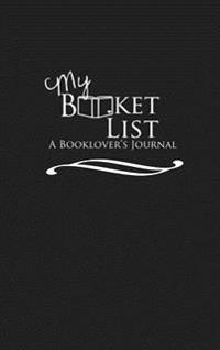 My Booket List: A Booklover's Journal
