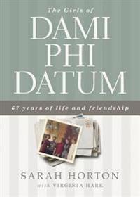 The Girls of Dami Phi Datum