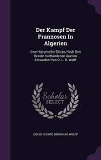 Der Kampf Der Franzosen in Algerien