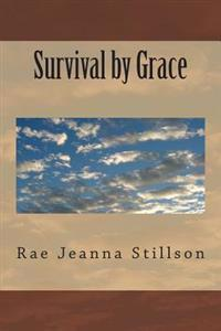 Survival by Grace