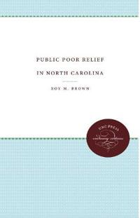 Public Poor Relief in North Carolina