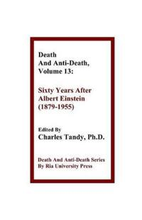 Death and Anti-Death, Volume 13