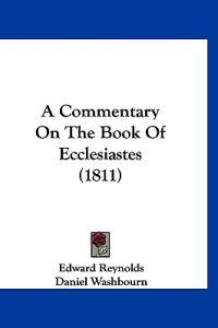 A Commentary on the Book of Ecclesiastes