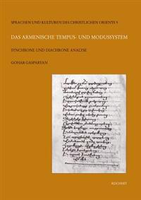 Das Armenische Tempus- Und Modussystem: Synchrone Und Diachrone Analyse
