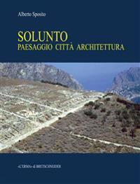 Solunto: Paesaggio, Citta, Architettura
