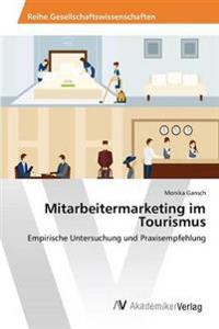 Mitarbeitermarketing Im Tourismus