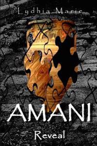 Amani: Reveal