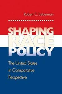 Shaping Race Policy