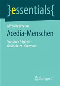 Acedia-menschen