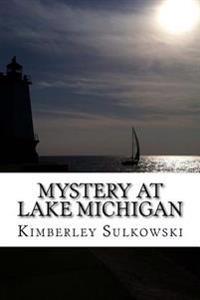 Mystery at Lake Michigan