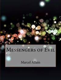 Messengers of Evil