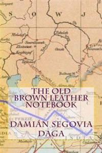 The Old Brown Leather Notebook