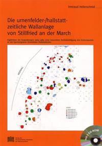 Die Urnenfelder-/Hallstatt-Zeitliche Wallanlage Von Stillfried an Der March: Ergebnisse Der Ausgrabungen 1969-1989 Unter Besonderer Berucksichtigung D