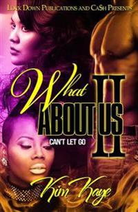What about Us II: Can't Let Go