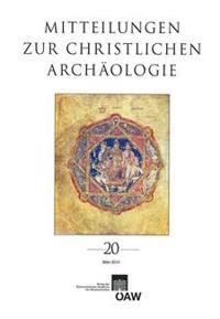 Mitteilungen Zur Christlichen Archaologie Band 20