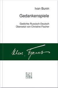 Gedankenspiele: Gedichte Russisch-Deutsch