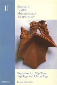 Sagalassos Red Slip Ware: Typology and Chronology