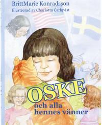 OSKE och alla hennes vänner